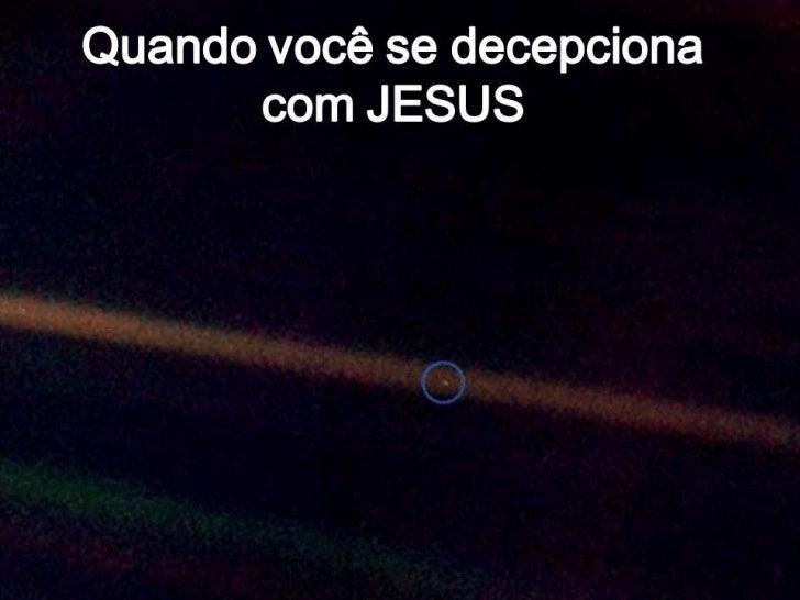 João 18:36-4036 - Respondeu Jesus: O meu reino não é deste mundo;se o meu reino fosse deste mundo, pelejariam os meusservo...