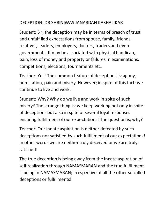 DECEPTION: DR SHRINIWAS JANARDAN KASHALIKAR Student: Sir, the deception may be in terms of breach of trust and unfulfilled...