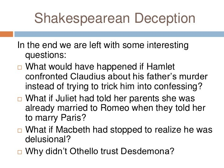 the lies and deception of lago in william shakespeares othello Iago in othello in william shakespeare's tragic drama othello we see a morally depraved character, perhaps a very mentally sick individual, named iago his personality and development during the play is the subject of this essay.
