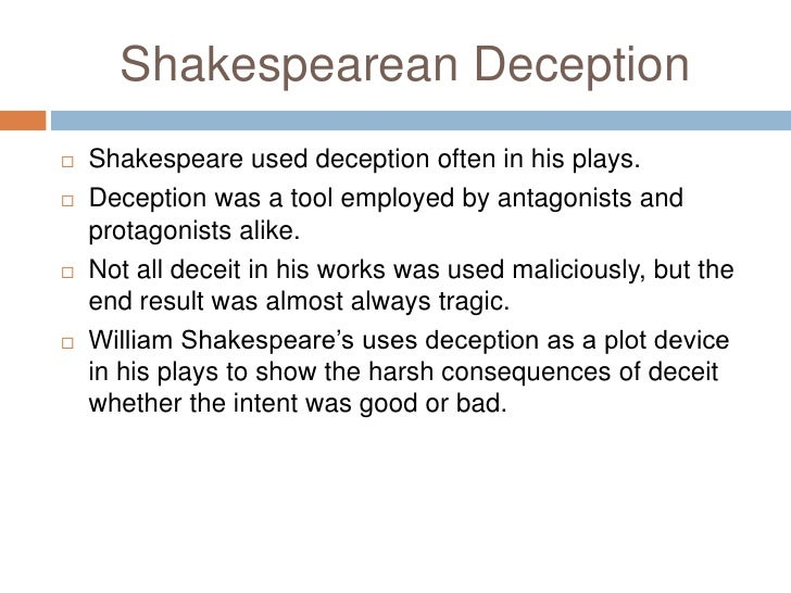 deception in the works of william shakespeare <br > 4 shakespearean deception<br