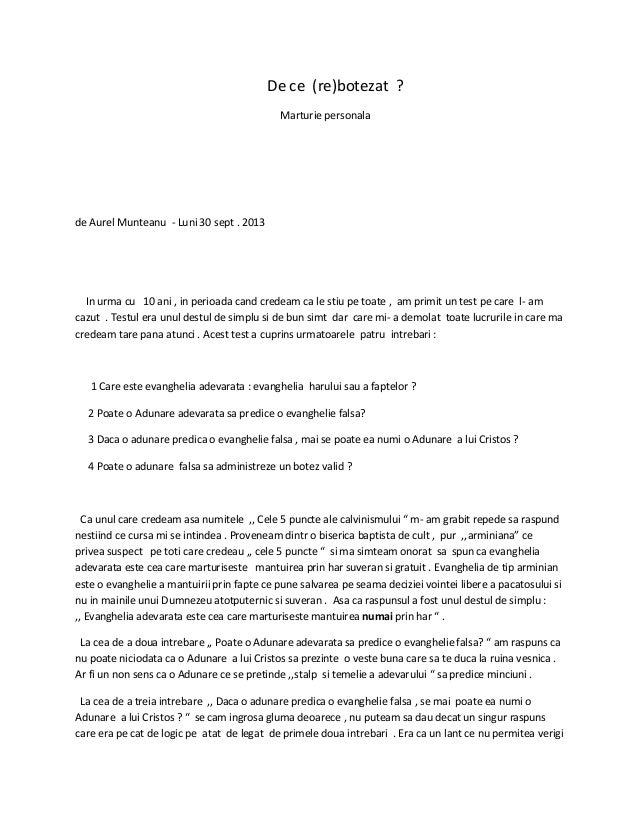 De ce (re)botezat ? Marturie personala de Aurel Munteanu - Luni 30 sept . 2013 In urma cu 10 ani , in perioada cand credea...