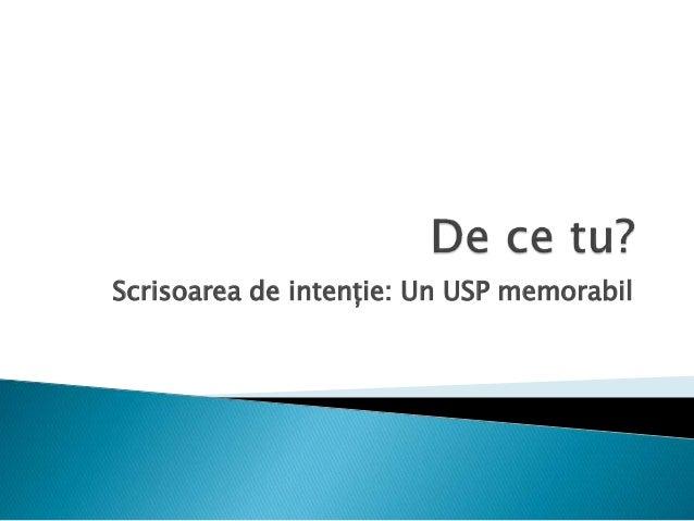 Scrisoarea de intenție: Un USP memorabil