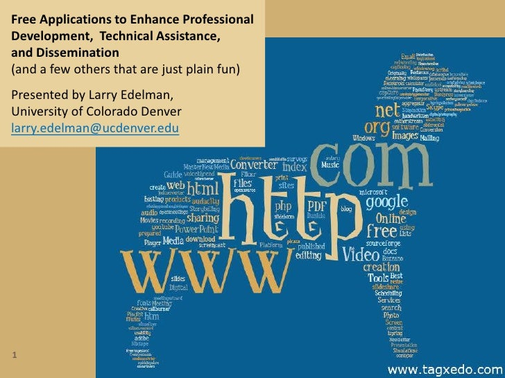 1<br />Free Applications to Enhance ProfessionalDevelopment,  Technical Assistance,and Dissemination (and a few others tha...