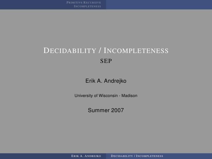 PRIMITIVE RECURSIVE          INCOMPLETENESS     DECIDABILITY / INCOMPLETENESS                        SEP                  ...