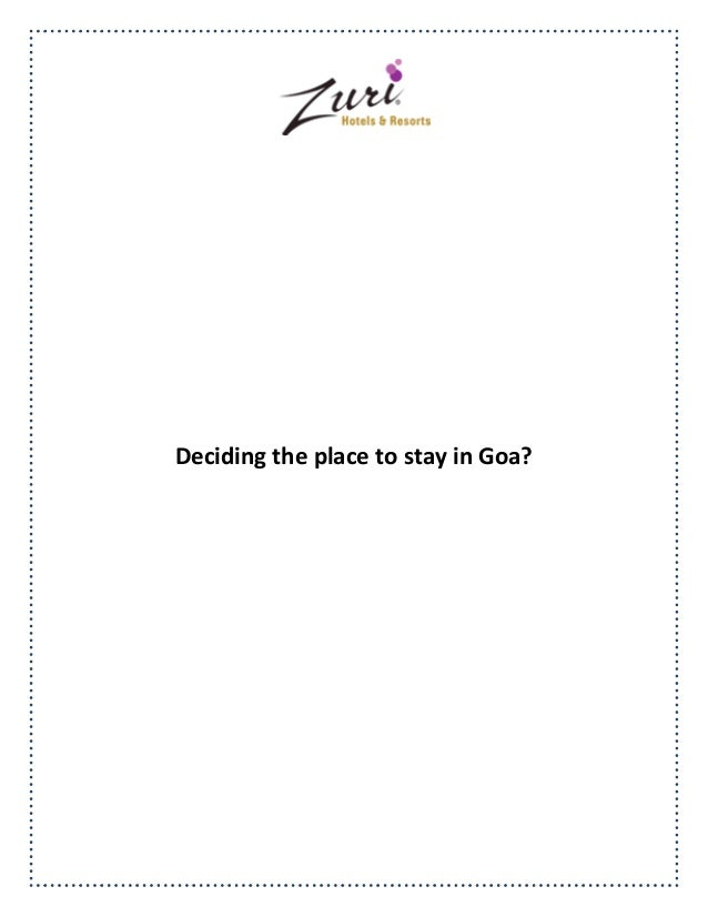 Deciding the place to stay in Goa?