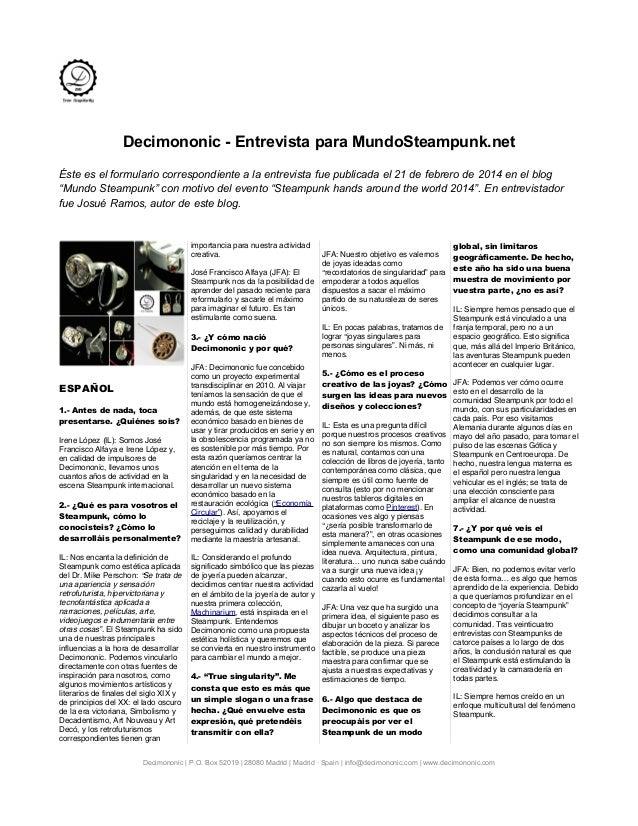 Decimononic - Entrevista para MundoSteampunk.net Éste es el formulario correspondiente a la entrevista fue publicada el 21...