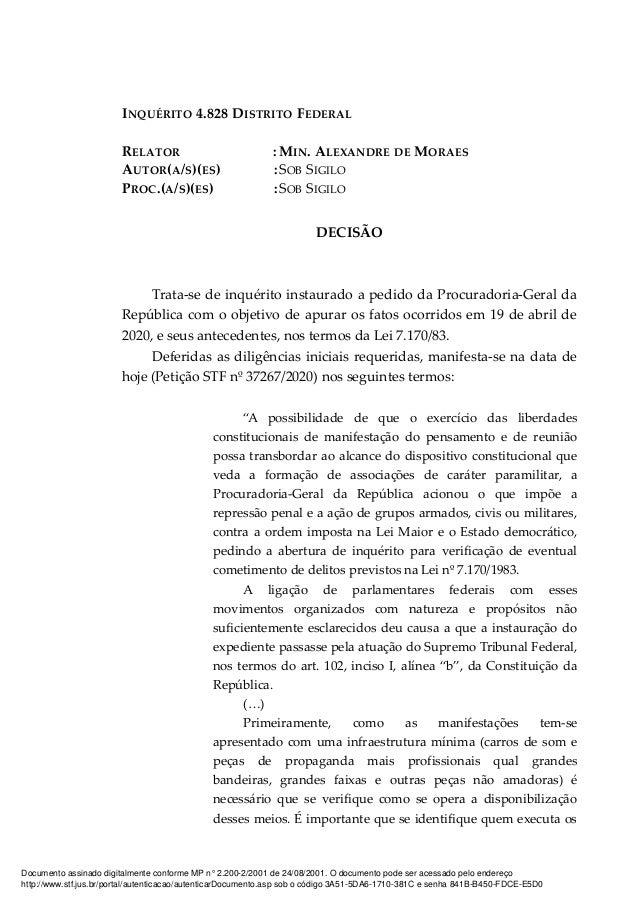 INQUÉRITO 4.828 DISTRITO FEDERAL RELATOR : MIN. ALEXANDRE DE MORAES AUTOR(A/S)(ES) :SOB SIGILO PROC.(A/S)(ES) :SOB SIGILO ...