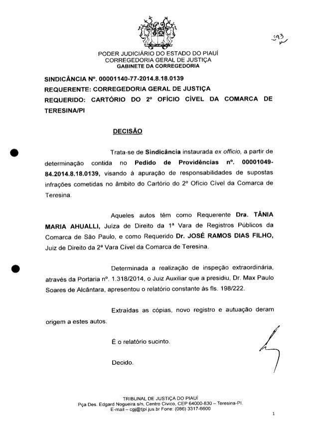 O' I PODER JUDICIÁRIO DO ESTADO DO PIAUÍ  CORREGEDORIA GERAL DE JUSTIÇA GABINETE DA CORREGEDORIA  SIND| CÂNCIA N°.  000011...