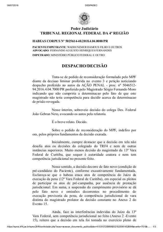 08/07/2018 DESPADEC https://eproc.trf4.jus.br/eproc2trf4/controlador.php?acao=acessar_documento_publico&doc=41531072098992...