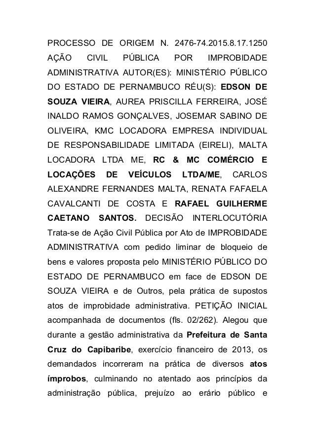 PROCESSO DE ORIGEM N. 2476-74.2015.8.17.1250 AÇÃO CIVIL PÚBLICA POR IMPROBIDADE ADMINISTRATIVA AUTOR(ES): MINISTÉRIO PÚBLI...