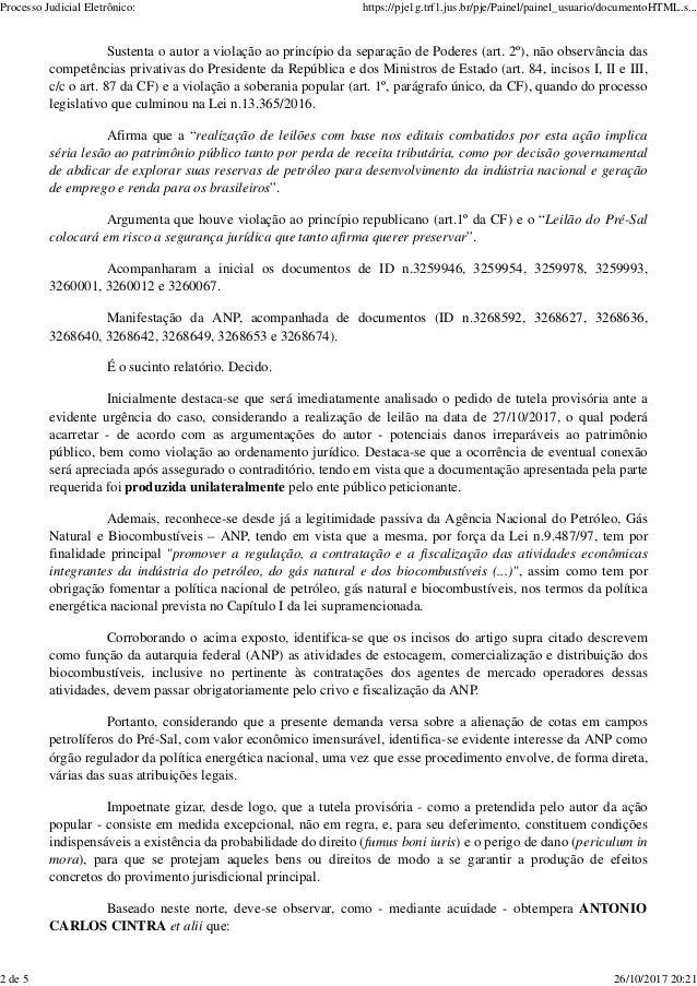 Sustenta o autor a violação ao princípio da separação de Poderes (art. 2º), não observância das competências privativas do...