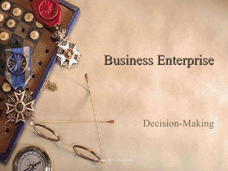 Business Enterprise Decision-Making