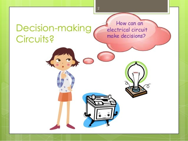 Decision making circuits