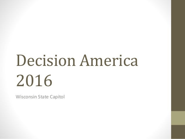 Decision America 2016 Wisconsin State Capitol