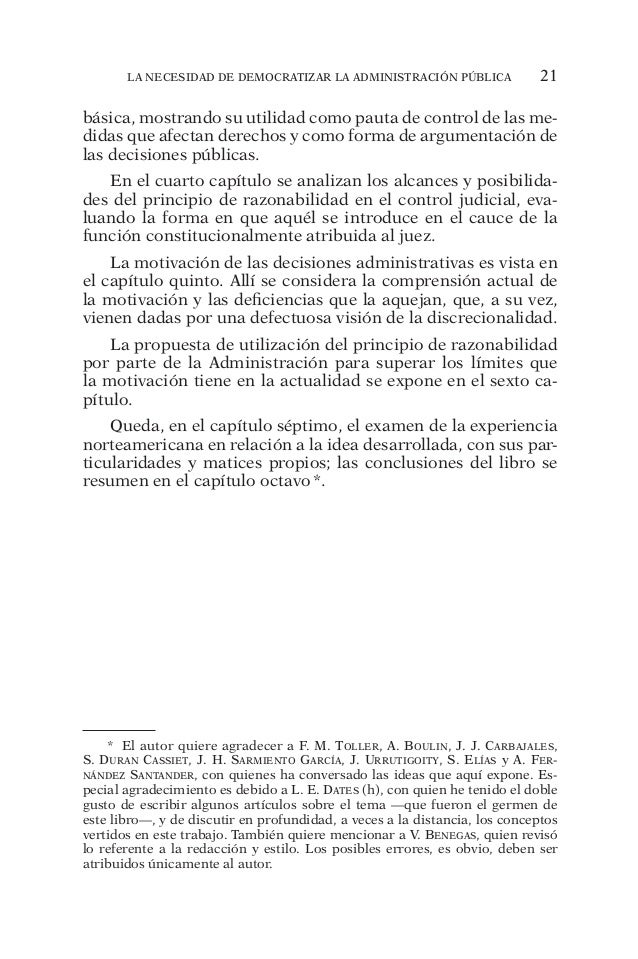 La necesidad de democratizar la Administración Pública 21  básica, mostrando su utilidad como pauta de control de las me-d...