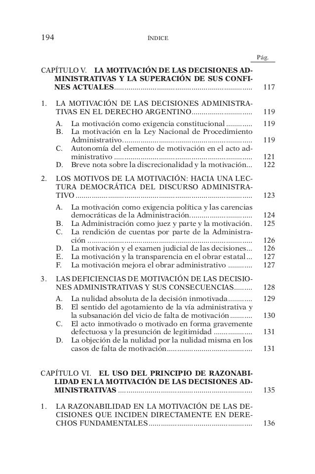 194 índice  Pág.  CAPÍTULO V. LA MOTIVACIÓN DE LAS DECISIONES AD-MINISTRATIVAS  Y LA SUPERACIÓN DE SUS CONFI-NES  ACTUALES...