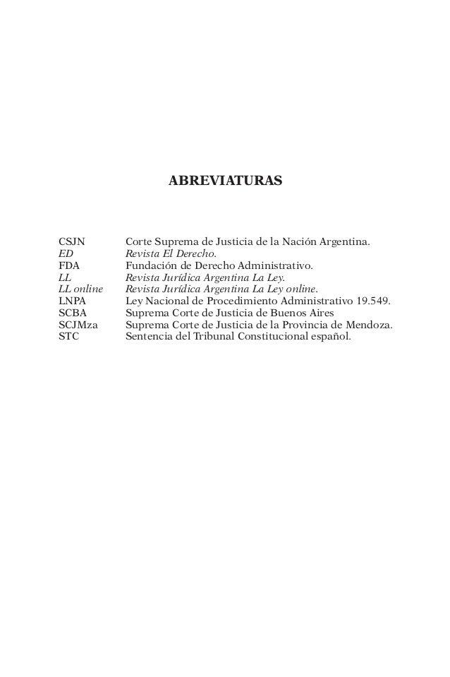 aBREVIATURAS  CSJN Corte Suprema de Justicia de la Nación Argentina.  ED Revista El Derecho.  FDA Fundación de Derecho Adm...