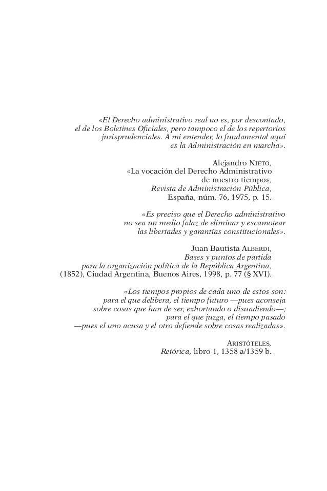 «El Derecho administrativo real no es, por descontado,  el de los Boletines Oficiales, pero tampoco el de los repertorios ...