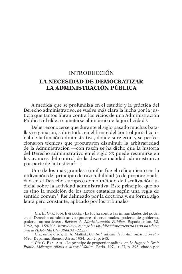 Introducción  La necesidad de democratizar  la Administración Pública  A medida que se profundiza en el estudio y la práct...