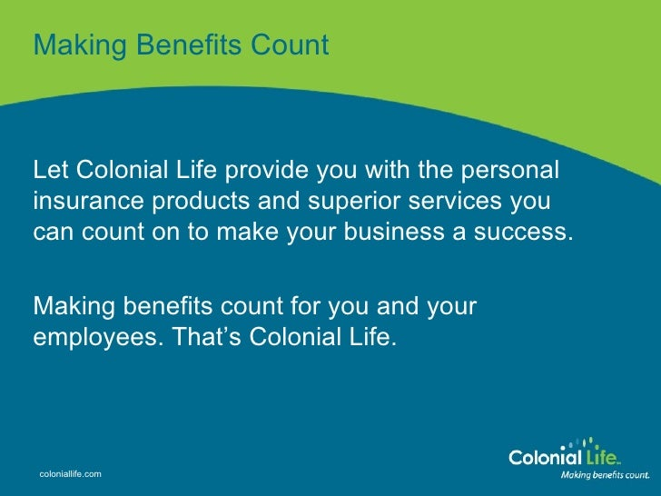Colonial Life Presentation