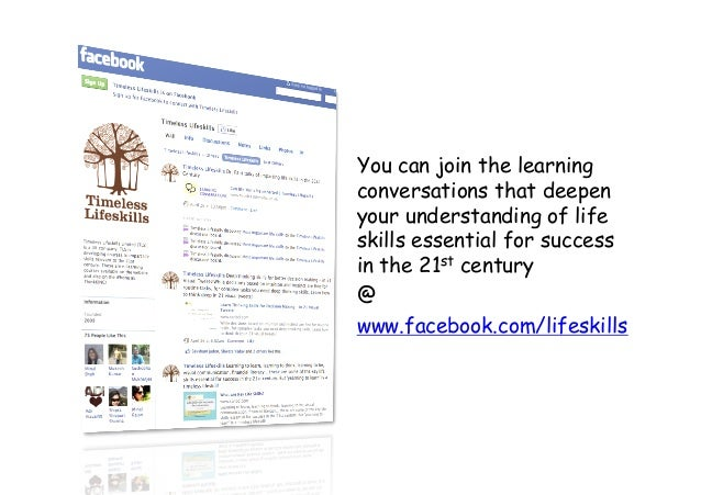 You can join the learning conversations that deepen your understanding of life skills essential for success in the 21st ce...