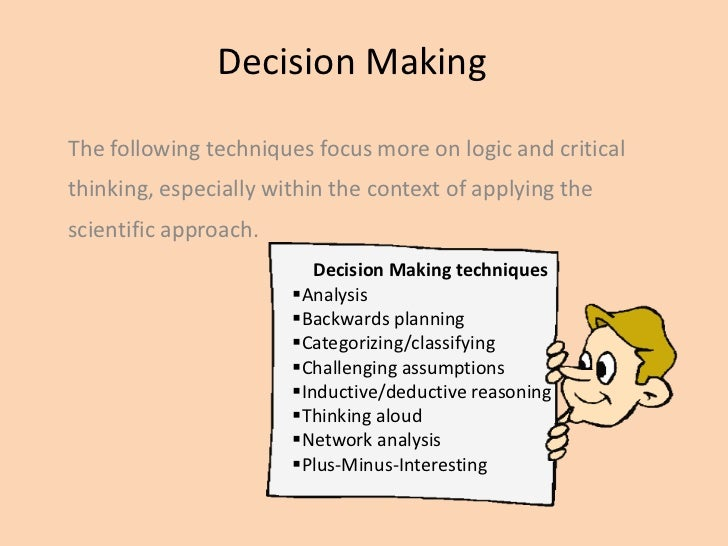 models of decision making essay Essay on decision making abstract critical thinking and decision making go hand in hand to enable us to evaluate a situation, process the information and determine a course of action the focus of this paper is to put both critical thinking and decision-making under the microscope for closer inspection.