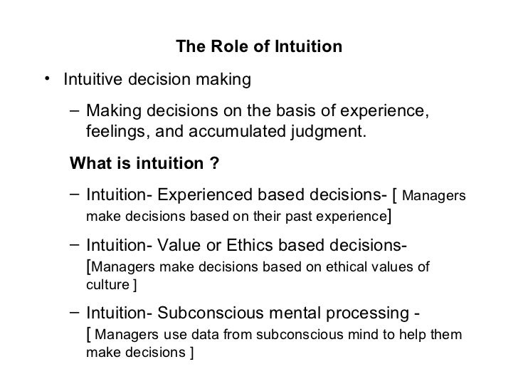 intuitions role in knowledge Role of intuitions has been widely discussed, and i will briefly  in the case of  philosophical knowledge, the traditional view is that it too is.