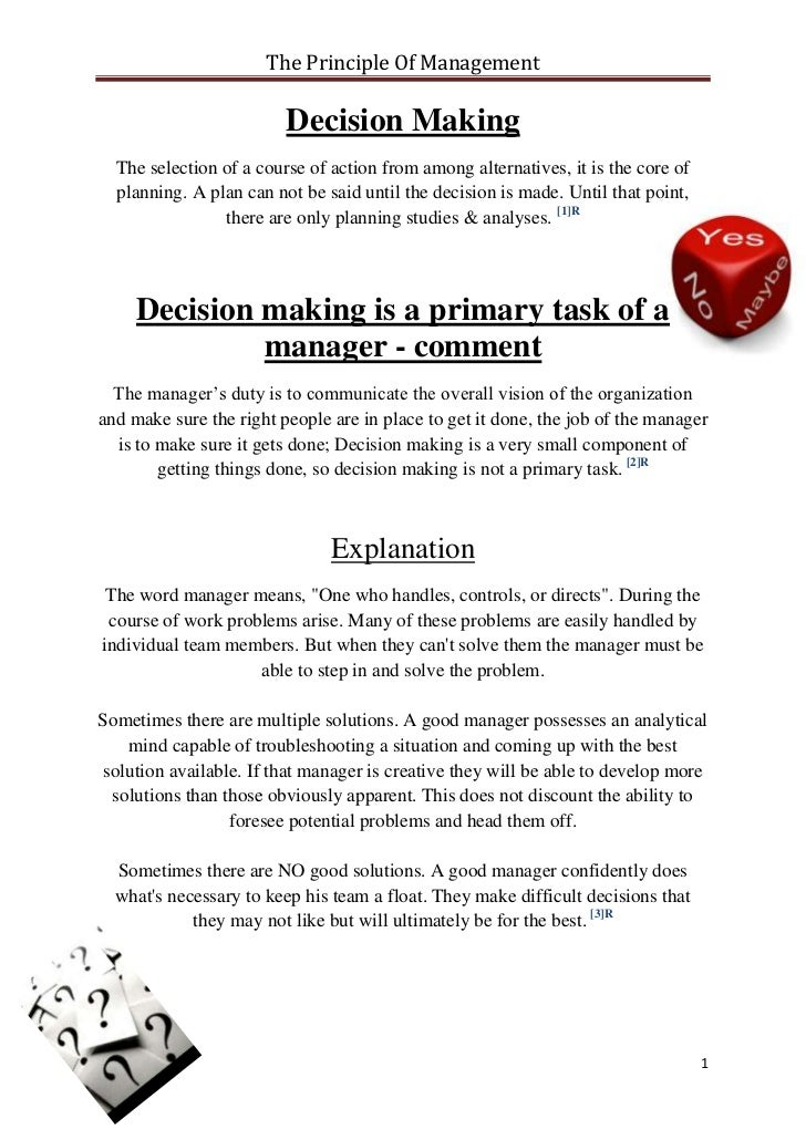 The Principle Of Management                         Decision Making  The selection of a course of action from among altern...