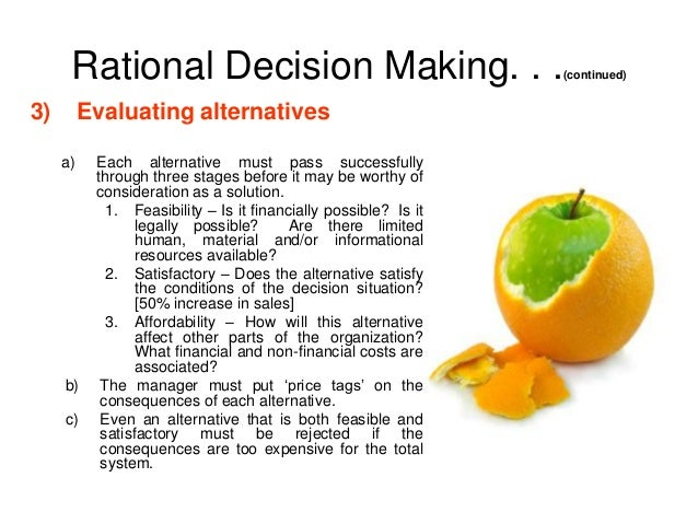 rational decision making Several aspects make decision-making in dementia different from decision- making in the context of other chronic diseases: (1) the difficulty accepting dementia (2) the progressive nature of dementia (3) patient's reliance on surrogate decision-making and (4) strong emotions due to these aspects, the decision-making.