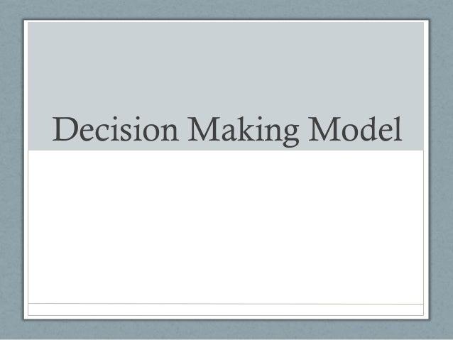 Decision Making Model