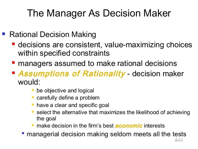 decision maker and the rational man Decision maker and the rational man i decision maker and the rational man 1 introduction as individuals we face decision situations everyday.