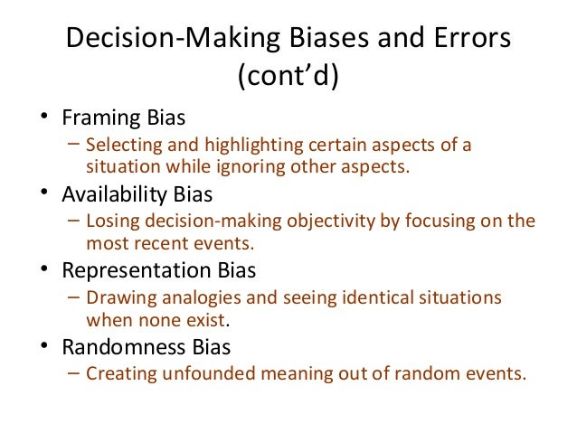 decision making and cognitive biases So, while we think we are making a knowledge-based decision, in reality we are making a gut decision based on the trust that we place in the skill and reputation of the lecturer the problem is, lecturers are also prone to cognitive biases and may not realize it themselves.
