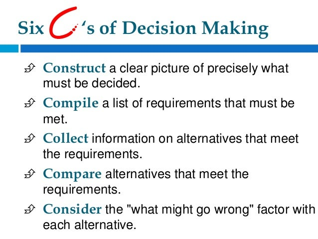 What Is the Most Important Factor Influencing Decision Making?