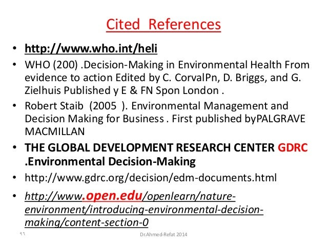 ReferencesCited • http://www.who.int/heli • WHO (200) .Decision-Making in Environmental Health From evidence to action Edi...