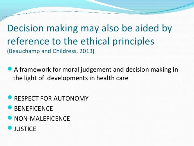 Respect for autonomy beneficence non maleficence and justice