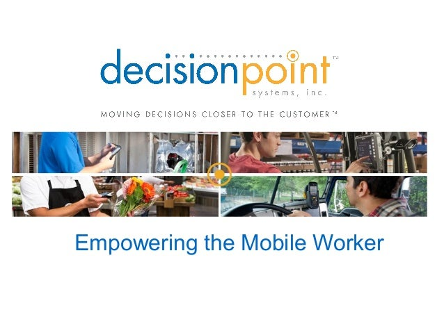Empowering the Mobile Worker