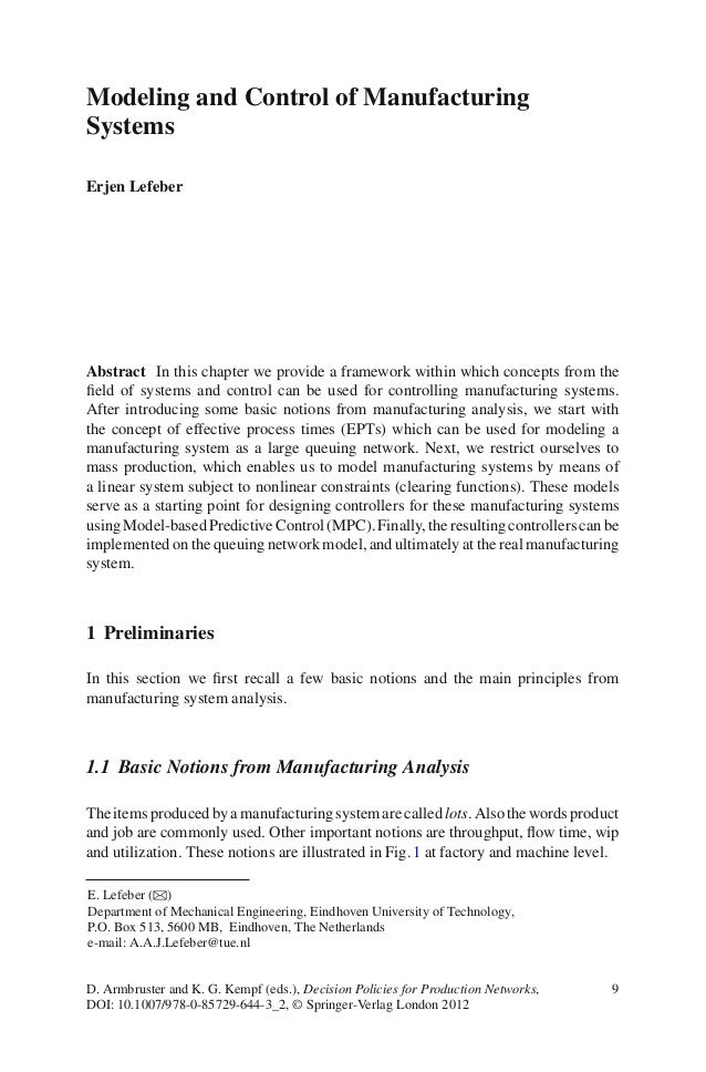 Modeling and Control of ManufacturingSystemsErjen LefeberAbstract In this chapter we provide a framework within which conc...