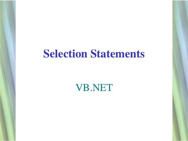 Selection Statements      VB.NET                       1