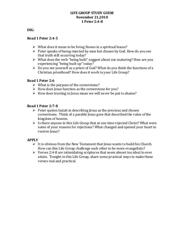LIFE  GROUP  STUDY  GUIDE   November  21,2010   1  Peter  2:4-8      DIG:      Read  1  Peter...