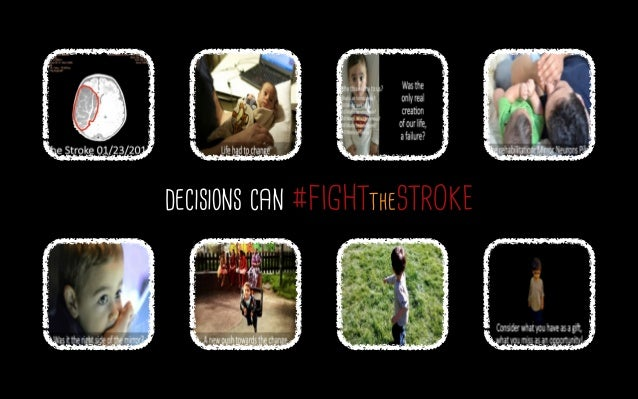 decisions can #FIGHTtheSTROKE