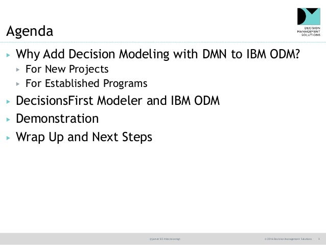 DecisionsFirst Modeler and IBM ODM Demonstration  Slide 3