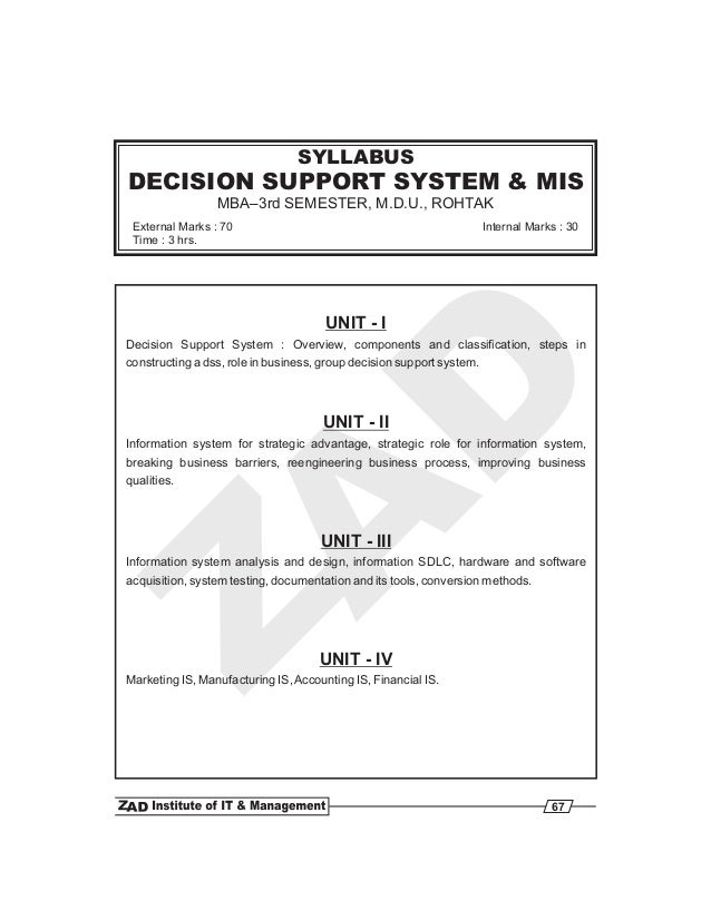 UNIT - I UNIT - II UNIT - III UNIT - IV Decision Support System : Overview, components and classification, steps in constr...