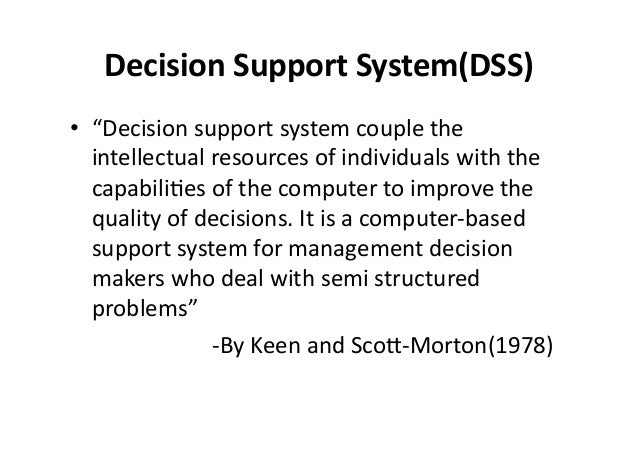 Decision Support System - DSS