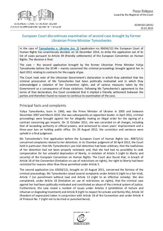 issued by the Registrar of the Court ECHR 023 (2015) 22.01.2015 European Court discontinues examination of second case bro...