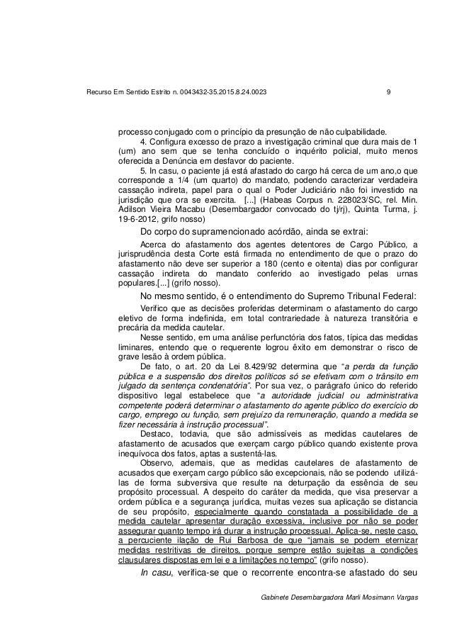 Recurso Em Sentido Estrito n. 0043432-35.2015.8.24.0023 9 Gabinete Desembargadora Marli Mosimann Vargas processo conjugado...