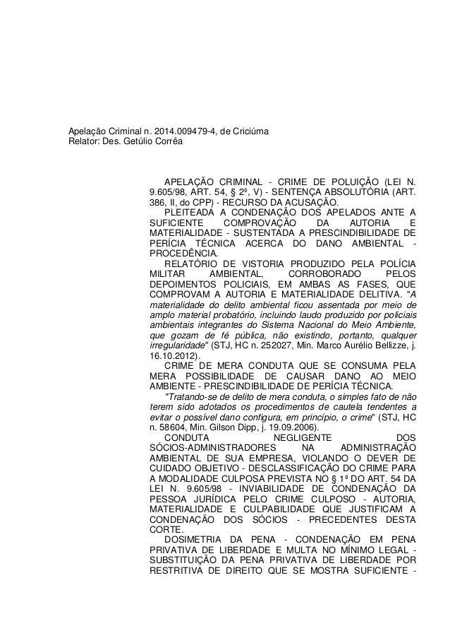 Apelação Criminal n. 2014.009479-4, de Criciúma Relator: Des. Getúlio Corrêa APELAÇÃO CRIMINAL - CRIME DE POLUIÇÃO (LEI N....