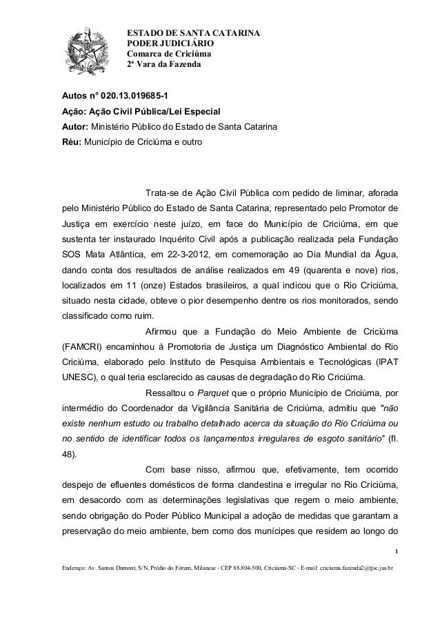 ESTADO DE SANTA CATARINA PODER JUDICIÁRIO Comarca de Criciúma 2ª Vara da Fazenda  Autos n° 020.13.019685-1 Ação: Ação Civi...