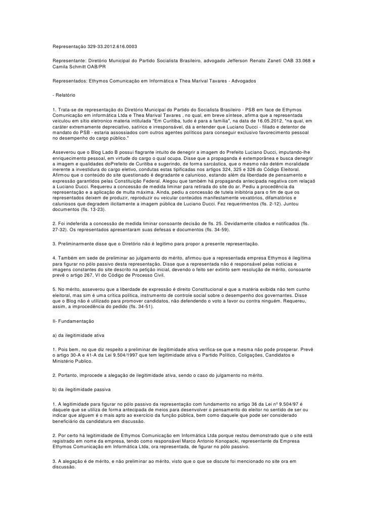 Representação 329-33.2012.616.0003Representante: Diretório Municipal do Partido Socialista Brasileiro, advogado Jefferson ...
