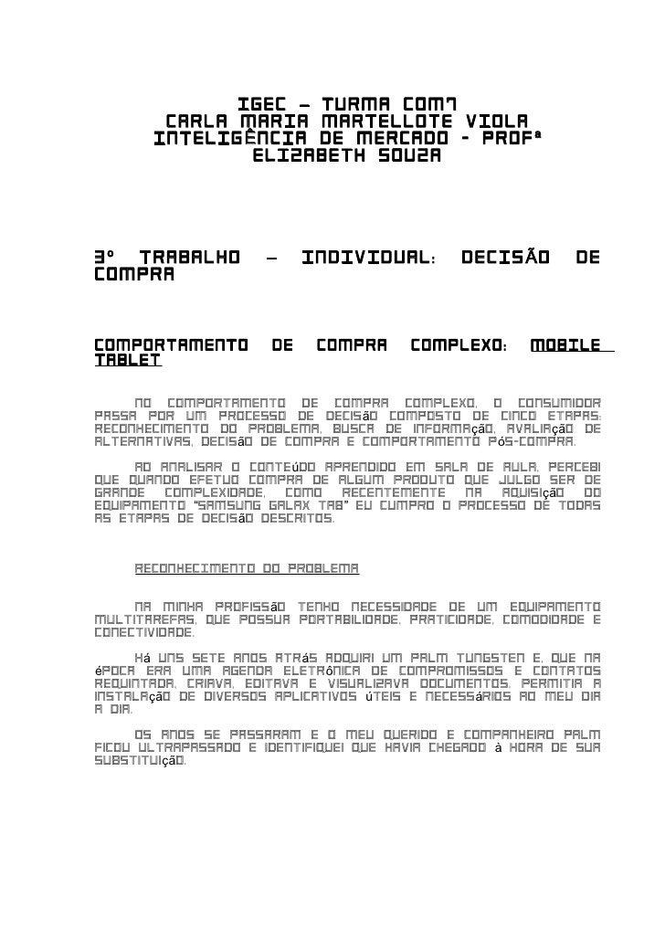 IGEC – TURMA COM7        CARLA MARIA MARTELLOTE VIOLA       INTELIG Ê NCIA DE MERCADO - PROF ª                ELIZABETH SO...
