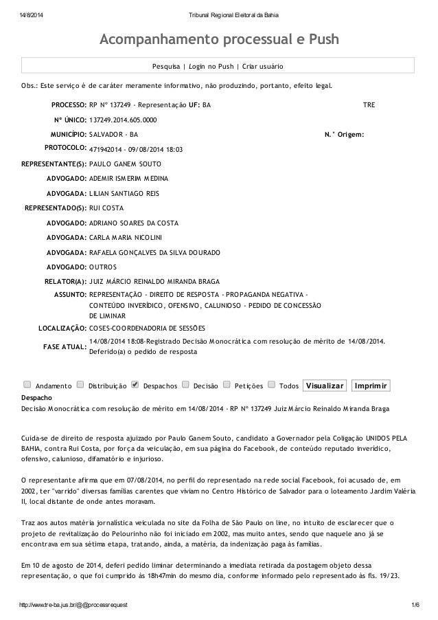 14/8/2014 Tribunal Regional Eleitoral da Bahia http://www.tre-ba.jus.br/@@processrequest 1/6 Acompanhamento processual e P...